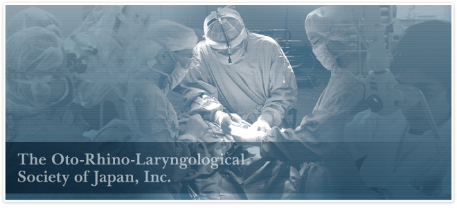 The Oto-Rhino-Laryngological Society of Japan, Inc